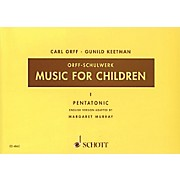 Schott Music For Children Vol. 1 Pentatonic by Carl Orff Arranged by Gunild Keetman and Margaret Murray