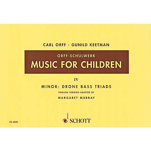 Schott Music For Children Vol. 4 Minor - Drone Bass Triads by Carl Orff Arranged by Keetman/Murray
