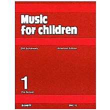 Schott Music For Children Volume 1: Preschool by Carl Orff and Gunild Keetman
