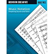 Berklee Press Music Notation - Preparing Scores And Parts