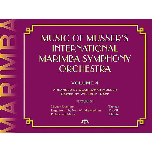 Meredith Music Music Of Musser'S International Marimba Symphony Orchestra Vol. 4-thumbnail