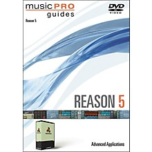 Hal Leonard Music Pro Guide DVD Reason 5 Advanced Applications