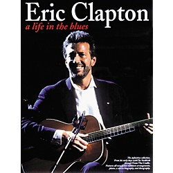 Music Sales ERIC CLAPTON: LIFE IN THE BLUES (14010448)