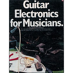 Music Sales Guitar Electronics for Musicians Book (14037460)