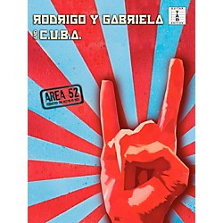 Music Sales Rodrigo Y Gabriela And C.U.B.A - Area 52 Guitar Tab Songbook (14041901)