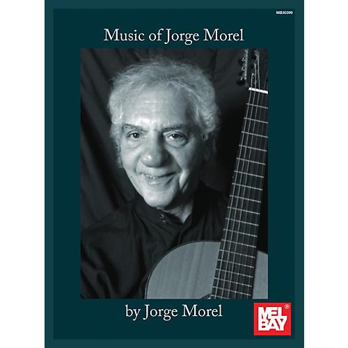 Mel Bay Music of Jorge Morel-thumbnail