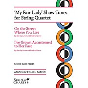 String Letter Publishing My Fair Lady Show Tunes for String Quartet String Letter Publishing Series Softcover by Mimi Rabson
