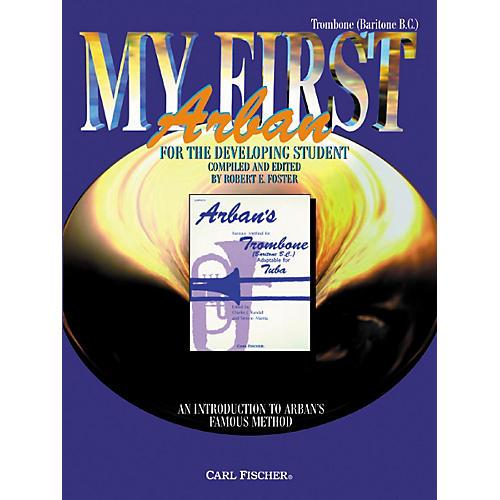 Carl Fischer My First Arban Book for Trombone
