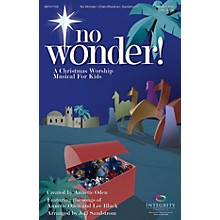 Integrity Music No Wonder! (A Christmas Worship Musical for Kids) PREV CD Arranged by Jeff Sandstrom