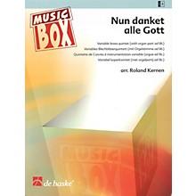 De Haske Music Nun danket alle Gott (Now Thank We All Our God) De Haske Ensemble Series Arranged by Roland Kernen