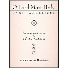 G. Schirmer O Lord Most Holy (Panis Angelicus) In F (Low Voice) Vocal / Piano