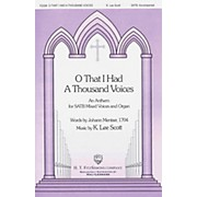 Fred Bock Music O That I had a Thousand Voices SATB composed by K. Lee Scott