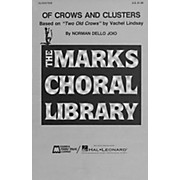 Edward B. Marks Music Company Of Crows and Clusters SATB composed by Norman Dello Joio