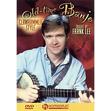 Homespun Old-Time Banjo, Clawhammer Style DVD/Instructional/Folk Instrmt Series DVD Performed by Frank Lee