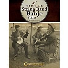 Centerstream Publishing Old Time String Band Banjo Styles Banjo Series Softcover Written by Joseph Weidlich
