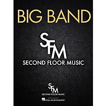 Second Floor Music Old Time Ways (Big Band) Jazz Band Composed by Robert Watson