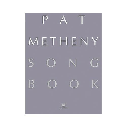Hal Leonard Pat Metheny Song Book