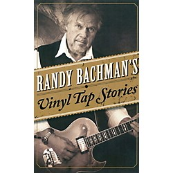 Penguin Books Randy Bachman's Vinyl Tap Stories Book (74-0670066599)