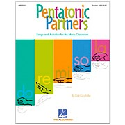 Hal Leonard Pentatonic Partners ((A Collection of Songs and Activities) Teacher's Edition by Cristi Cary Miller for Orff