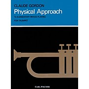 Carl Fischer Physical Approach to Daily Practice