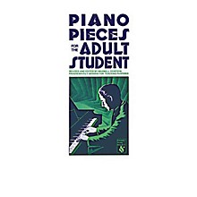 Music Sales Piano Pieces for the Adult Student Music Sales America Series Softcover