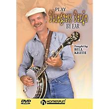 Homespun Play Bluegrass Banjo by Ear (Homespun Level 2) DVD/Instructional/Folk Instrmt Series DVD by Bill Keith