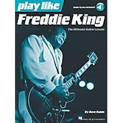 Hal Leonard Play Like Freddie King - The Ultimate Guitar Lesson Book/Audio Online
