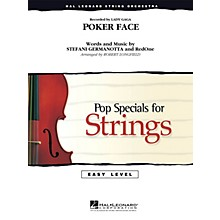 Hal Leonard Poker Face Easy Pop Specials For Strings Series by Lady Gaga Arranged by Robert Longfield
