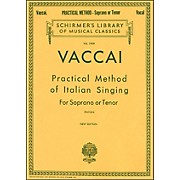 G. Schirmer Practical Method Of Italian Singing for Soprano Or Tenor Voice By Vaccai