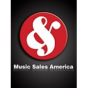 Music Sales Praise Him SATB Composed by Johann Sebastian Bach