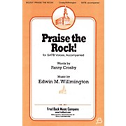Fred Bock Music Praise the Rock! SATB composed by Fanny J. Crosby