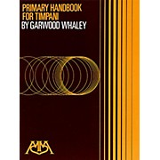 Meredith Music Primary Handbook For Timpani By Garwood Whaley