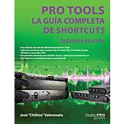 "Hal Leonard Pro Tools - Segunda Edición Music Pro Guide Series Softcover by José ""Chilitos"" Valenzuela"