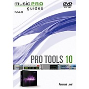 Hal Leonard Pro Tools 10 Advanced Level Music Pro Guide Series DVD