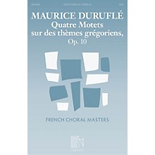Durand Quatre Motets sur des thèmes grégoriens, Op. 10 SATB a cappella Composed by Maurice Duruflé