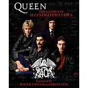 Hal Leonard Queen - The Complete Illustrated Lyrics book