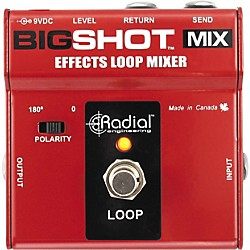 Radial Engineering BigShot MIX Effects Loop Mixer (R800-7203)