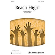 Shawnee Press Reach High! 2-Part composed by Jill Gallina