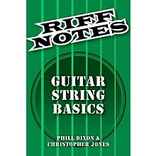 Hal Leonard Riff Notes - Guitar String Basics