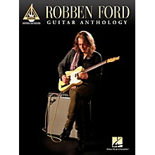 Hal Leonard Robben Ford - Guitar Anthology Tab Songbook