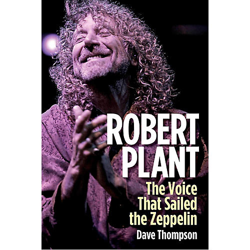 Backbeat Books Robert Plant: The Voice That Sailed The Zeppelin-thumbnail