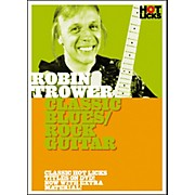 Hot Licks Robin Trower: Classic Blues Rock Guitar DVD