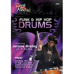 Rock House Funk & Hip-Hop Drums Featuring Jerome Brailey of P-Funk (DVD/Book) (14011936)