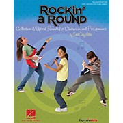Hal Leonard Rockin' a Round - Collection of Upbeat Rounds for Classroom and Performance Teacher's Edition