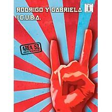 Music Sales Rodrigo Y Gabriela And C.U.B.A - Area 52 Guitar Tab Songbook