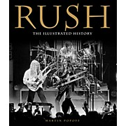 Hal Leonard Rush - The Illustrated History Book