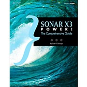 Cengage Learning SONAR X3 Power!: The Comprehensive Guide