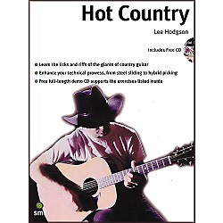 Sanctuary Hot Country: A Comprehensive Guide To Lead And Rhythm Country Guitar Playing Book and CD (14015424)