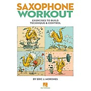 Hal Leonard Saxophone Workout - Exercises To Build Technique & Control