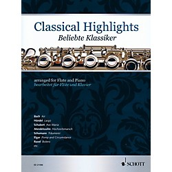 Schott Classical Highlights Arranged For Flute and Piano (49019567)
